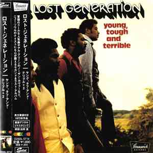 The Lost Generation - Young, Tough And Terrible