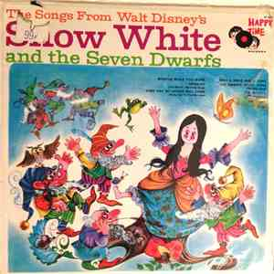 Happy Time Chorus & Orchestra - The Songs From Walt Disney's Snow White and ...