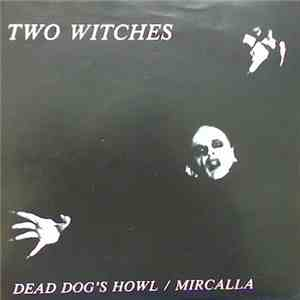 Two Witches - Dead Dog's Howl