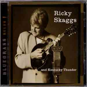 Ricky Skaggs And Kentucky Thunder - Bluegrass Rules!
