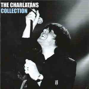 The Charlatans - Collection