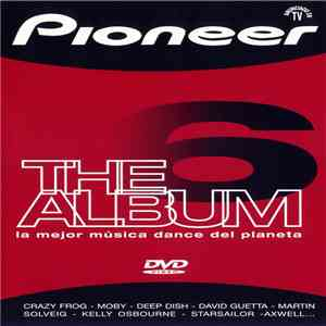 Various - Pioneer The Album Vol. 6
