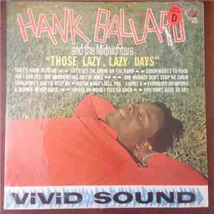 Hank Ballard & The Midnighters - Those Lazy, Lazy Days