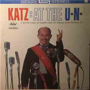 Mickey Katz - Katz: At The U.N - A Special Session Of Laughter With The Del ...