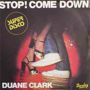 Duane Clark - Givin' Back The Feeling / Stop ! Come Down