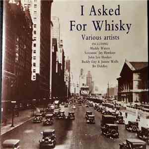 Various - I Asked For Whisky