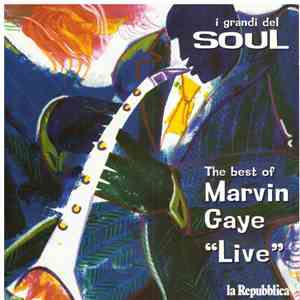 "Marvin Gaye - The Best Of Marvin Gaye ""Live"
