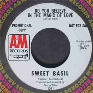 Sweet Basil - Do You Believe In The Magic Of Love / Where There's Love, The ...
