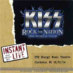 Kiss - Rock The Nation 2004 World Tour - 06/30/04 Clarkston, MI