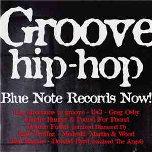 Various - Groove Hip-Hop - Blue Note Records Now.