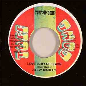 Ziggy Marley - Love Is My Religion / Be Free