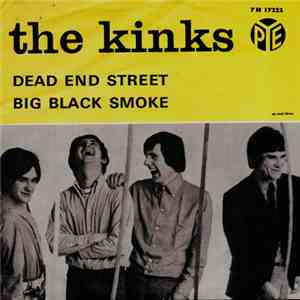 The Kinks - Dead End Street / Big Black Smoke