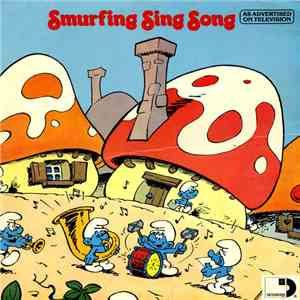 The Smurfs  - Smurfing Sing Song