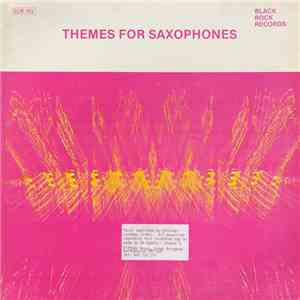 Attilio Donadio - Themes For Saxophones
