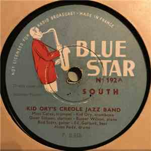 Kid Ory And His Creole Jazz Band - South / Creole Song