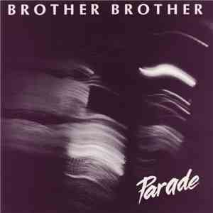 Brother Brother  - Parade
