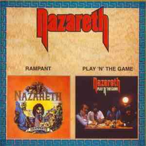 Nazareth  - Rampant / Play 'N' The Game