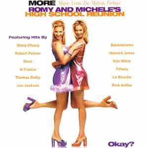 Various - Romy And Michele's High School Reunion (More Music From The Motion Picture)