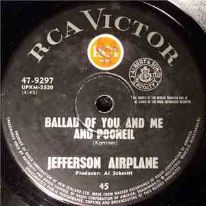 Jefferson Airplane - Ballad Of You And Me & Pooneil