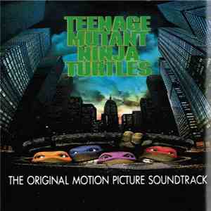Various - The Original Motion Picture Soundtrack Teenage Mutant Ninja Turtles
