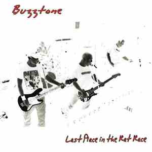 Buzztone - Last Place In The Rat Race