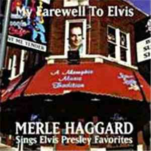 Merle Haggard - My Farewell To Elvis