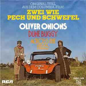 Oliver Onions - Dune Buggy / Across The Fields