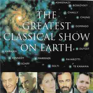 Various - The Greatest Classical Show On Earth