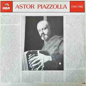 Astor Piazzolla - 1943-1982