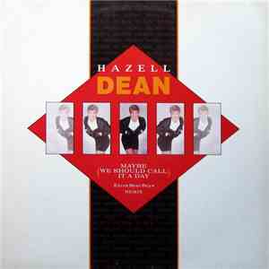 Hazell Dean - Maybe (We Should Call It A Day) (Extra Beat Boys Remix)
