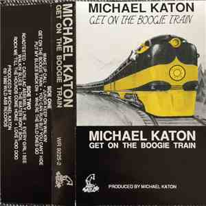 Michael Katon - Get On The Boogie Train