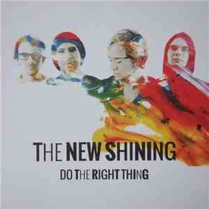 The New Shining - Do The Right Thing