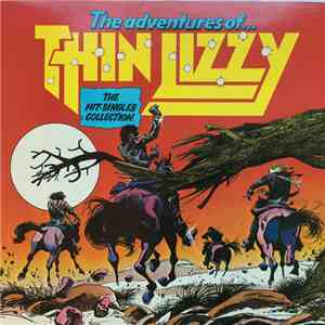 Thin Lizzy - The Adventures Of Thin Lizzy (The Hit Singles Collection)