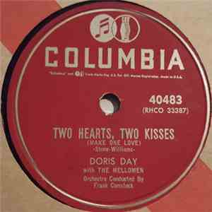 Doris Day With The Mellomen - Two Hearts, Two Kisses (Make One Love) / Fool ...