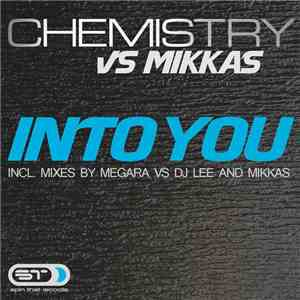 Chemistry vs Mikkas - Into You