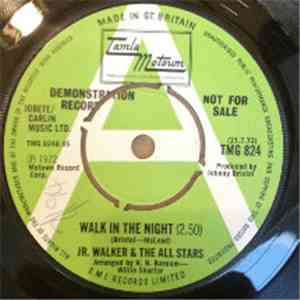 Jr. Walker & The All Stars - Walk In The Night
