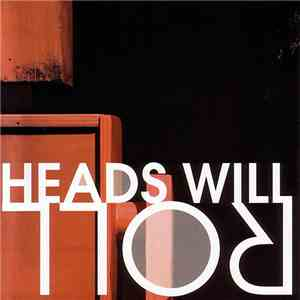 Heads Will Roll - Heads Will Roll EP