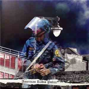 American Radio Police - Welcome To The Police State
