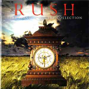 Rush - Time Stand Still : The Collection