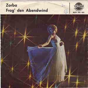 Orchester Rolf Andy / Anne Gray - Zorba / Frag' Den Abendwind