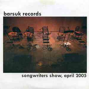 Various - Songwriters Show, April 2005
