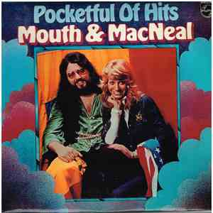 Mouth & MacNeal - Pocketful Of Hits