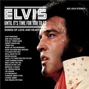 Elvis Presley - Until It's Time For You To Go (Songs Of Love And Heartache)