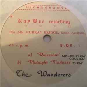 The Wanderers  - Riverboat